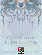 The Queen With Burning Eyes