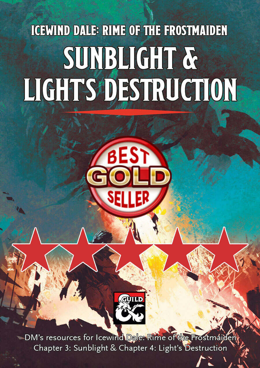 Sunblight & Light's Destruction