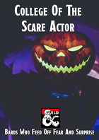 College Of The Scare Actor (Bardic College Option)
