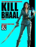 Kill Bhaal Vol. 1