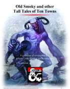 Old Smoky and other Tall Tales of Ten Towns