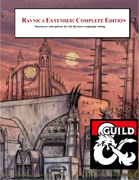 Ravnica Extended: Complete Edition