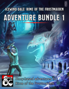 Icewind Dale Rime of the Frostmaiden Adventure Bundle [BUNDLE]