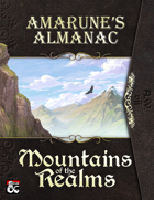 Amarune's Almanac: Mountains of the Realms