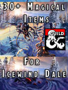 30+ Magical Items for Icewind Dale