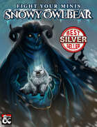 Snowy Owlbear - Fight Your Minis: Icewind Dale: Rime of the Frostmaiden