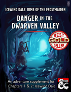 Danger in the Dwarven Valley - maps and extra content for Rime of the Frostmaiden