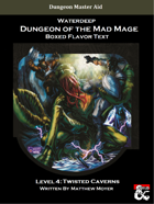 DotMM: Boxed Flavor Text and Combat Tracker - Level 4 (Waterdeep: Dungeon of the Mad Mage)