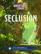 CCC-ARCANA-02 Seclusion