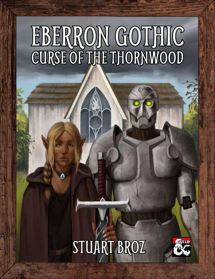 Cover of Eberron Gothic: Curse of the Thornwood