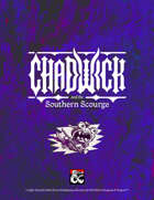 Chadwick and the Southern Scourge