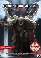 Journey of the Godslayer