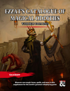 Ezzat's Catalogue of Magical Oddities