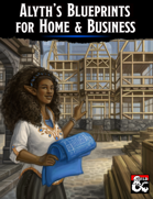 Alyth's Blueprints for Home  and  Business