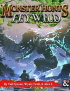 Monster Hunts: Feywild