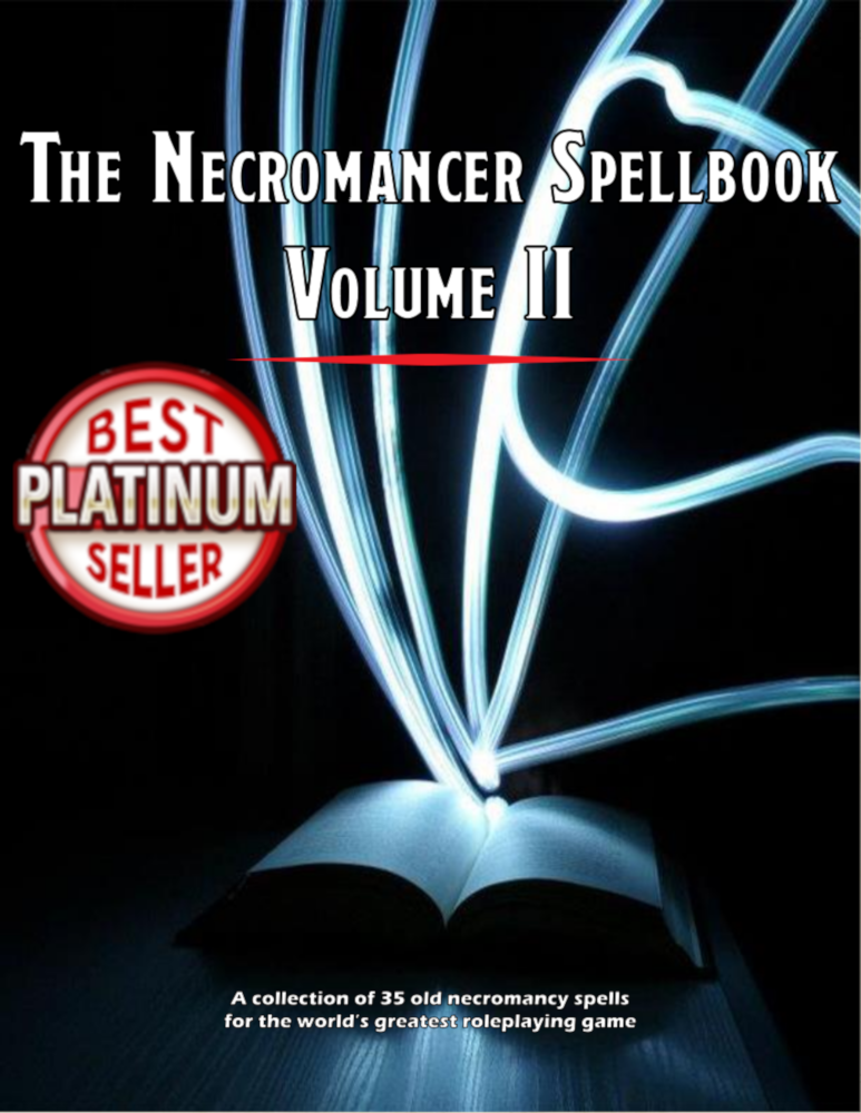The Necromancer Spellbook Vol II