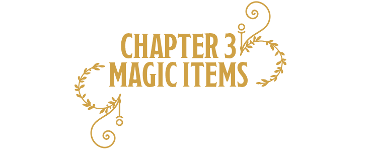 Chapter 3: Magic Items