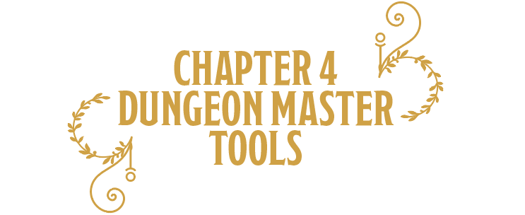 Chapter 4: Dungeon Master Tools