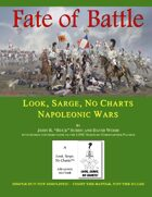 Fate of Battle: Look, Sarge, No Charts: Napoleonic Wars