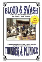 Blood and Swash / Thunder and Plunder