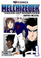 Melchizedek: King of Justice #1