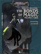 Skreyn's Register The Bonds of Magic Vol 1: Cabal