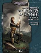 Skreyn's Register The Bonds of Magic Vol 2: The Faithful