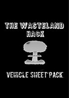 Wasteland Hack Vehicle Sheets