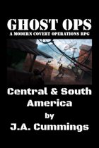 Ghost Ops - Central & South America