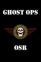 Ghost Ops OSR
