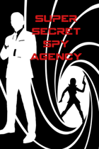 Super Secret Spy Agency 2nd edition