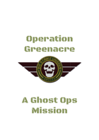 Ghost Ops - Operation Greenacre