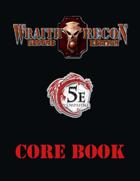Wraith Recon Core Book 5th Edition