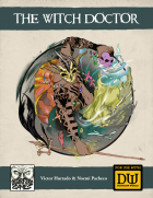 The Witch Doctor - A Dungeon World Playbook