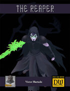 The Reaper - A Dungeon World Playbook