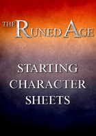 Runed Age Starting Character Sheets