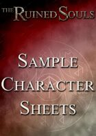 The Ruined Souls Starting Character Sheets