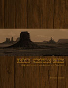 Under Western Skies: 2D6 Adventure on America's Frontier