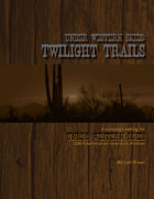 Under Western Skies: Twilight Trails