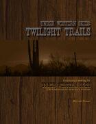 Under Western Skies: Twilight Trails
