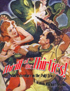 Thrill of the Thirties! 2D6 Adventure in the Pulp Era
