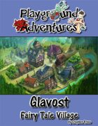 Glavost: A Fairy Tale Village