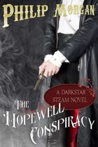 The Hopewell Conspiracy: A Darkstar Steam Novel