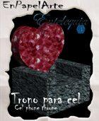 Trono de corazón / heart throne