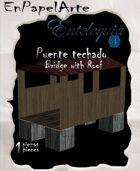 Puente techado de madera / Wooden bridge with roof (carta)