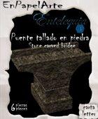 Puente de tallado en piedra (carta) Stone carved bridge