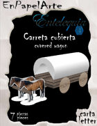 Carreta cubierta / covered wagon (carta/letter)