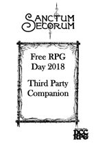 Sanctum Secorum - Episode #36b Companion (Free RPG Day 2018 Companion)
