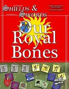 Our Royal Bones