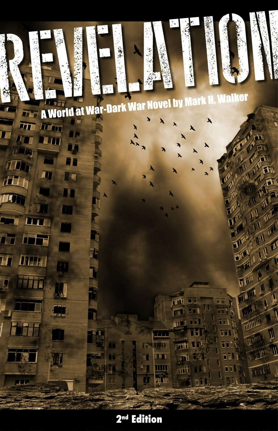Revelation: A World at War - Dark War Series Novel